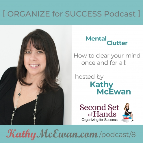Mental Clutter Second Set of Hands