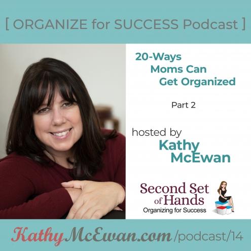 Episode 14 –20 Ways Moms Can Let Go –Part 2