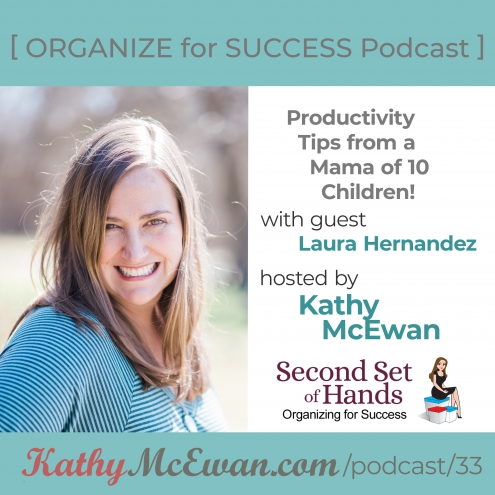 Productivity Tips from a Mama of 10 Children!