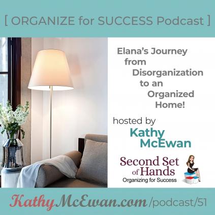 Elana's Journey from Disorganization to an Organized Home