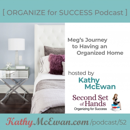 Meg's Journey to Having an Organized Home